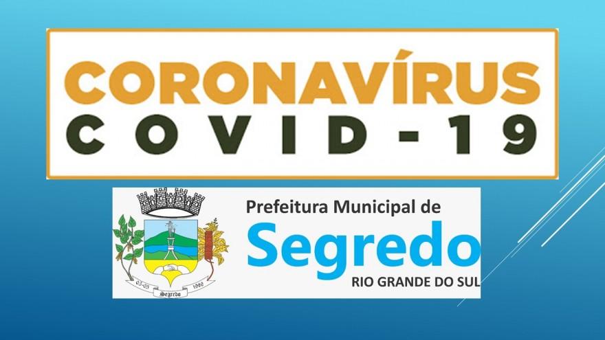 PREFEITURA MUNICIPAL DE SEGREDO DECRETA MEDIDAS TEMPORÁRIAS DE PREVENÇÃO AO CONTAGIO PELO CORONA