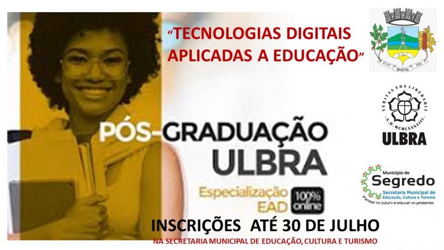 Prefeitura de Segredo incentiva Pós Graduação de Tecnologias Digitais aplicadas a Educação